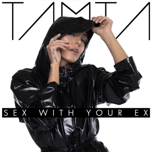 Tamta - Sex With Your Ex