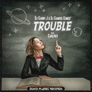 DJ SANNY J. & DJ SAMUEL KIMKO' feat. CARLPRIT - trouble (Norway NF, Melodi Grand Prix 2012)