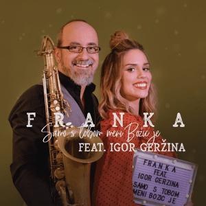 Franka ft. Igor Geržina - Samo s tobom meni Božić je (Crooatia 2018)