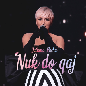 Juliana Pasha – Nuk Do Qaj (Single Release) (Albania 2010)