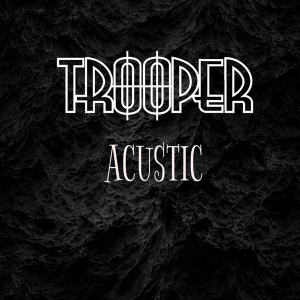 Trooper - Destin (Acustic Version)