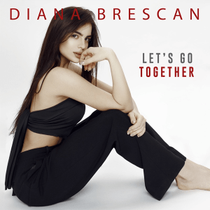 Diana Brescan - Let's Go Together
