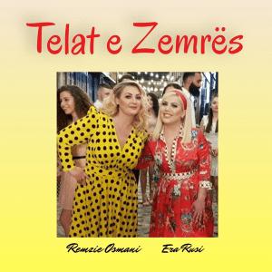 Era Rusi ft Remzije Osmani - Telat e Zemres (Single Release) (Albania NF, Festival i Këngës 58 - 2020)