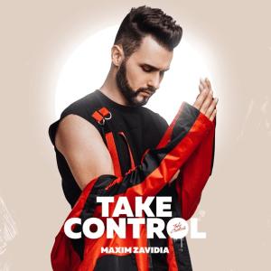 Maxim Zavidia – Take Control