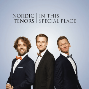 Nordic Tenors - In This Special Place