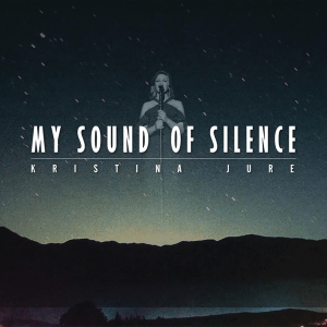 P 20 LT – Kristina Jure - My Sound Of Silence