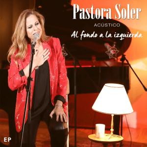 Pastora Soler - Al fondo a la izquierda (Acústico) (Spain 2012)