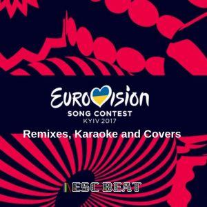 00 - Eurovision 2017 (Remixes, Karaoke and Covers) (escbeat.com)