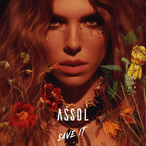 Assol – Save It