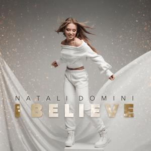 Natali Domini – I Believe (Single Release)