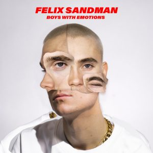 P 20 SE - SF1 - 07 - Felix Sandman – Boys With Emotions