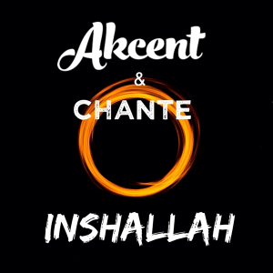 Akcent feat. Chante - Inshallah