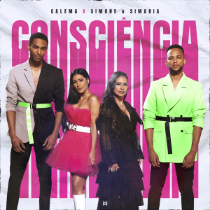Calema ft. Simone & Simaria - Consciência