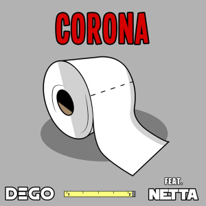 DEGO Feat. Netta - Corona