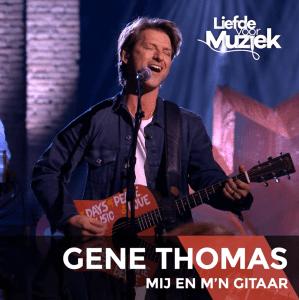 Gene Thomas - Mij En M'n Gitaar (Uit Liefde Voor Muziek)