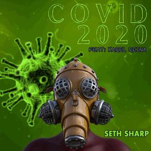 Seth Sharp feat. Karel Reina - Covid 2020