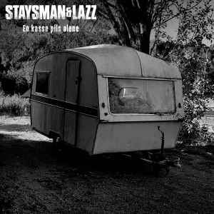 Staysman & Lazz - En kasse pils alene