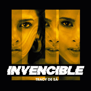 Tracy De Sá - Invencible