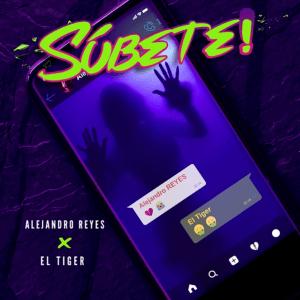 Alejandro Reyes ft. El Tiger - Subete
