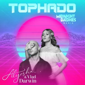 Alyosha & Vlad Darwin - Торнадо (Midnight Daddies remix)
