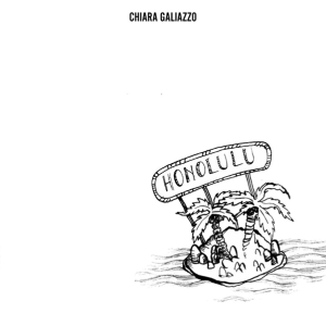 Chiara Galiazzo - Honolulu