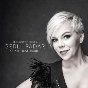 Gerli Padar & Cathouse Radio - Abielunaise Blues