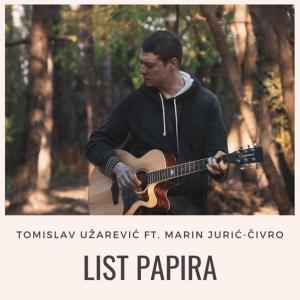 List papira ft. Marin Jurić-Čivro - Tomislav Užarević