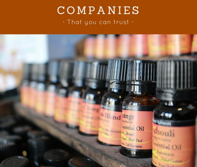 Where To Buy Essential Oils Nine Companies You Can Trust