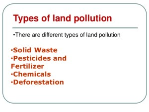 Types of land pollution