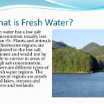 What is Fresh water