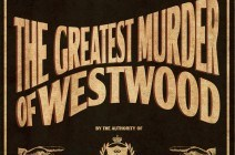 Review: The Great Murder of Westwood, Breakout @ Avenue K