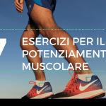 7 esercizi muscolari per la corsa