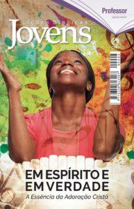 Lições Bíblicas de Jovens do 4° trimestre de 2016