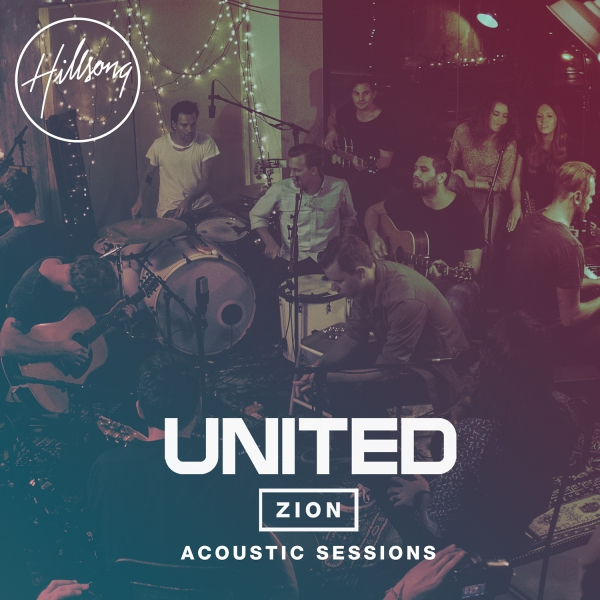 Hillsong_UNITED_Zion_Acoustic_Sessions_Cover_Artwork_escola_biblica_online