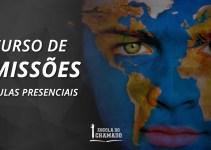 Curso de Missões Presencial com Apoio Online em São Gonçalo