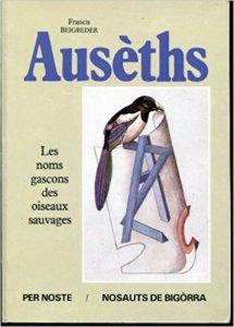 """Oiseaux en gascon - la couverture de """"Auseths"""" - Francis Beigbeder"""