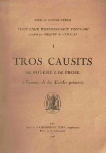 Le manuel d'enseignement du Gascon Tros causits par Miqueu de Camelat