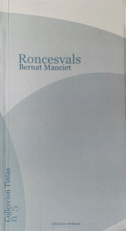 Bernat MancieLibrairies gasconnes - Roncesvals (Reclams)