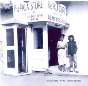 Historic view of Pala Store.