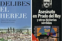 el hereje de delibes y el asesinato en prado del rey de Vázquez montalbán