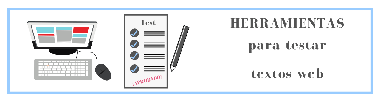 Herramientas para testar textos web