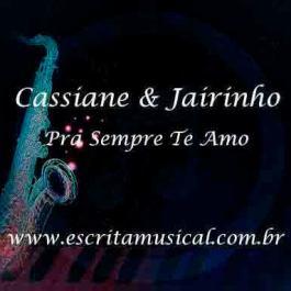 Cassiane e Jairinho – Pra Sempre Te Amo