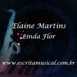 Elaine Martins – Linda Flor