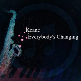 Keane – Everybody's Changing