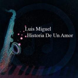 Luis Miguel – Historia De Un Amor