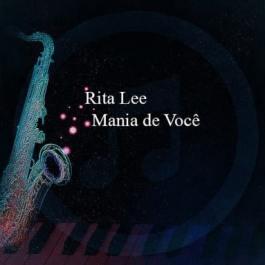 Rita Lee – Mania de Você