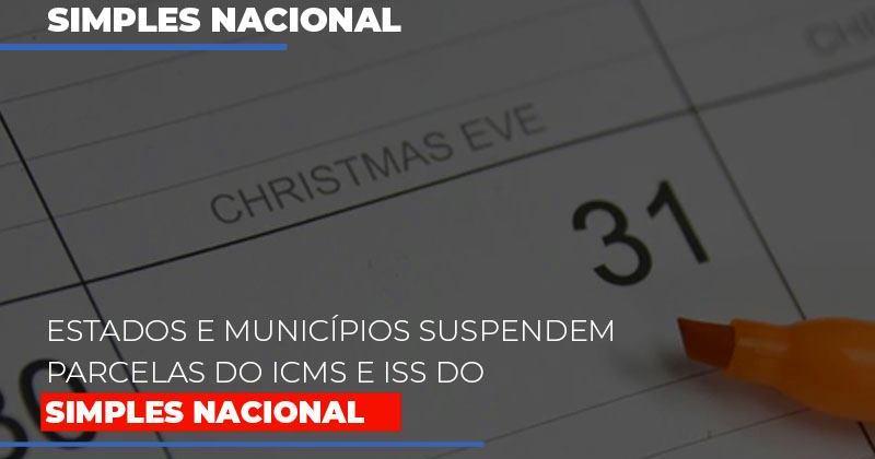 suspensao-de-parcelas-do-icms-e-iss-do-simples-nacional