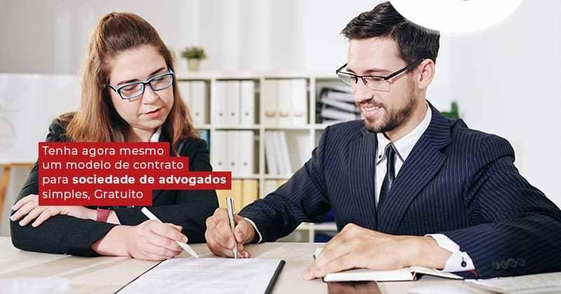 Tenha Agora Mesmo Um Modelo De Contrato Para Sociedade De Advogados Simples Gratuito Post (1) - Contabilidade em Uberlândia   Escritorial Contabilidade