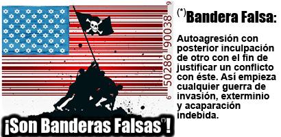OPERACIONES DE BANDERA FALSA Y AUTOATENTADOS