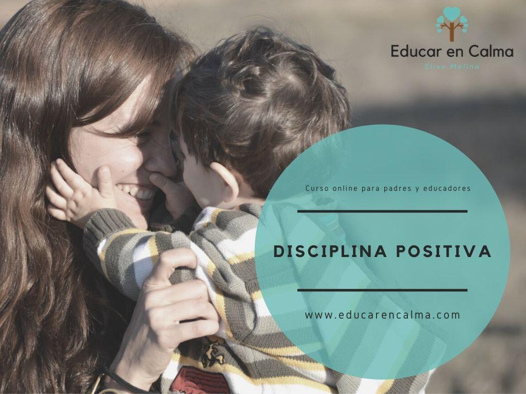 Educar en Positivo – Disciplina Positiva –